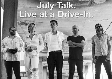 July Talk Aug. 12/13 Drive In concert poster
